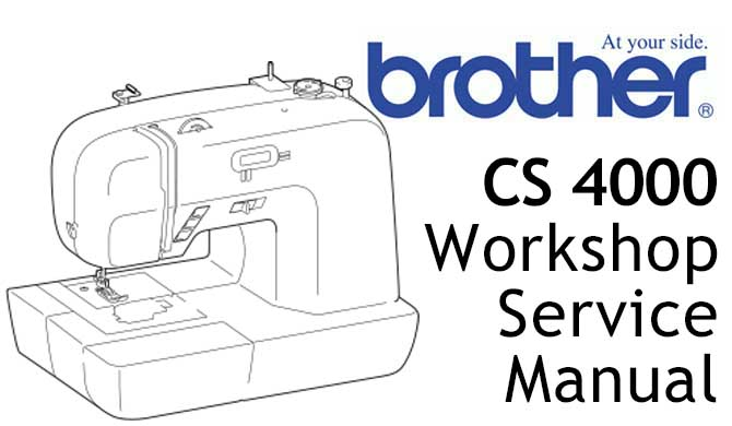 Brother Model CS 4000 Workshop Service & Repair Manual